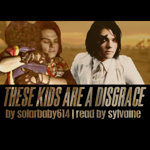 These Kids Are a Disgrace podfic cover