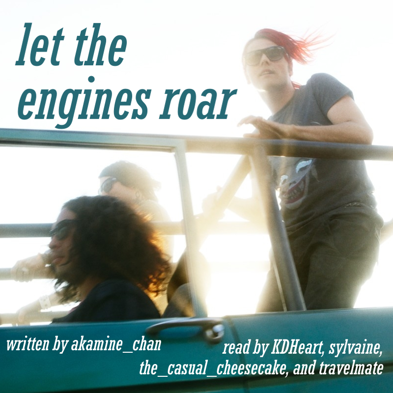 cover of let the engines roar, showing the band driving in an open van with the sunlight behind them; Ray driving, Gerard standing up behind him.