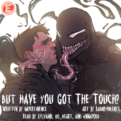cover of but have you got the touch. A gooey, muscular Venom is caressing Eddie's face with their tongue and their hand. Eddie is blushing and looking overwhelmed.