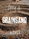cover of only a grainsand word