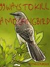 cover of 99 ways to kill a mockingbird