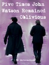 cover of five times john watson remained oblivious